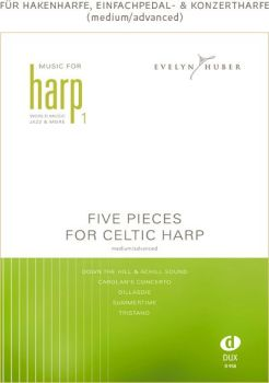 Five Pieces for Celtic Harp - Evelyn Huber