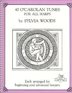 40 O'Carolan Tunes for All Harps - Sylvia Woods