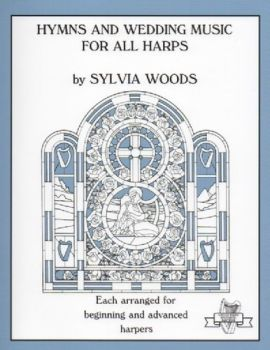 Hymns & Wedding Music for All Harps - S. Woods