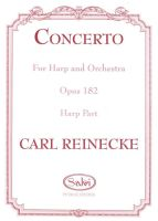 Concerto for Harp & Orchestra - Op. 182 - Carl Reinecke
