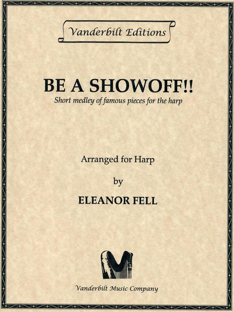 Be a Showoff!! - Eleanor Fell