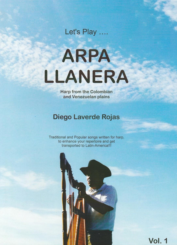 Let's Play....Arpa Llanera - Diego Laverde Rojas
