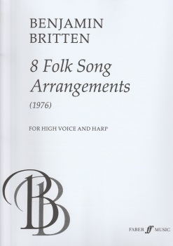 8 Folk Song Arrangements (1976) - Benjamin Britten