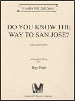 Do you Know the way to San Jose? - Burt Bacharach