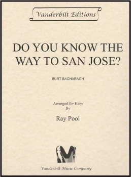 Do you Know the way to San Jose? - Burt Bacharach