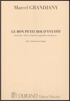Le Bon Petit Roi D'Yvetot - Marcel Grandjany