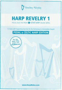 Harp Revelry 1 - Pedal & Celtic Harp Edition - Shelley Fairplay