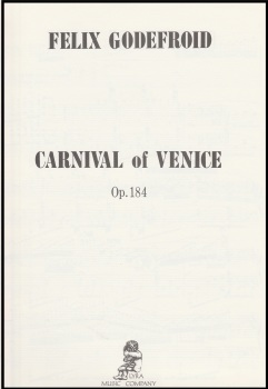 Carnival of Venice Op.184 - Felix Godefroid