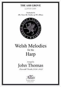 Llwyn Onn - The Ash Grove - arr. John Thomas