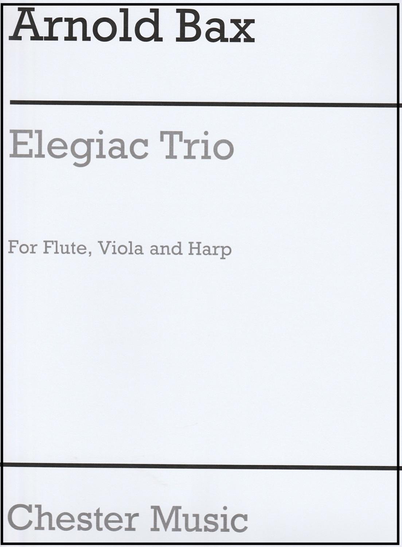 Elegiac Trio - Arnold Bax