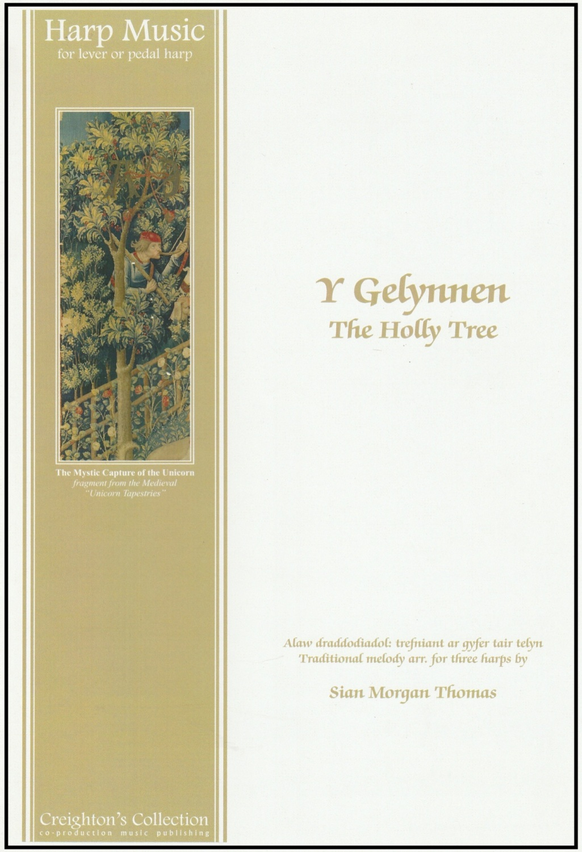 Y Gelynnen - The Holly Treet arr. Sian Morgan Thomas