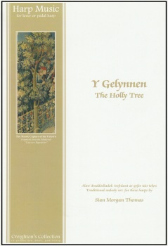 Y Gelynnen - The Holly Treet arr. Sian Morgan Thomas