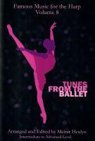 Tunes from the Ballet - arr. Meinir Heulyn