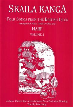 Folk Songs from the British Isles Volume 2 - Skaila Kanga