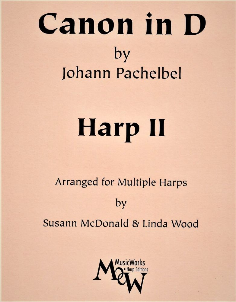 Canon in D - Pachelbel - Arranged by Susann McDonald & Linda Wood