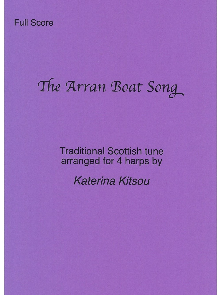 The Arron Boat Song - Traditional Scottish Tune