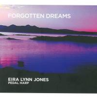 <!-- 006 --> Forgotten Dreams (CD) Eira Lynn Jones