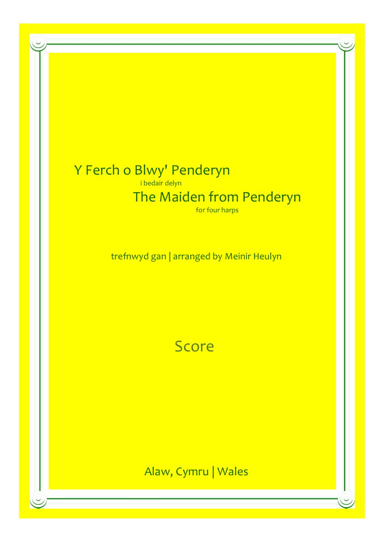 Y Ferch o Blwy' Penderyn - The Maiden from Penderyn-  arr Meinir Heulyn
