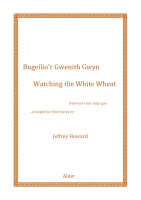 Bugeilio'r Gwenith Gwyn / Watching the White Wheat - arr. Jeffrey Howard