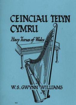 Ceinciau Telyn Cymru - W.S. Gwynn Williams