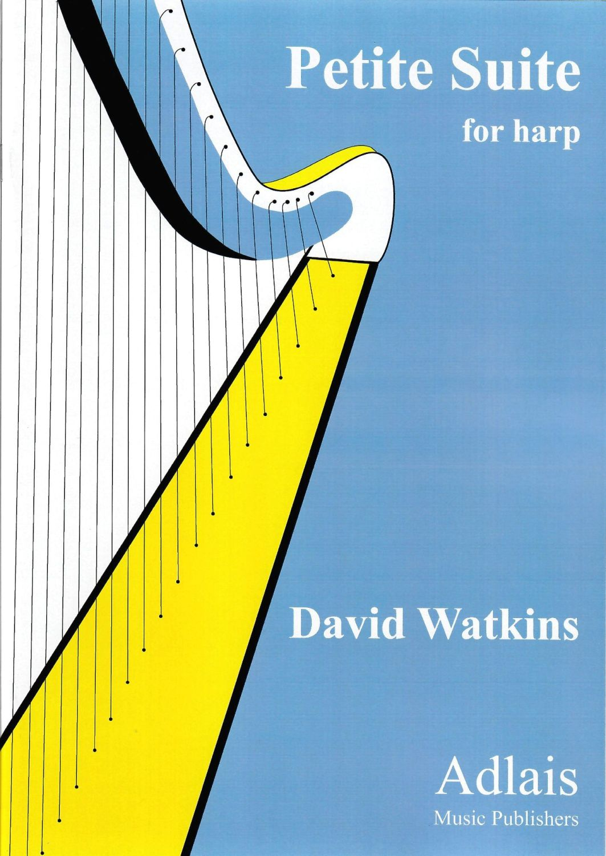 Petite Suite for Harp: David Watkins