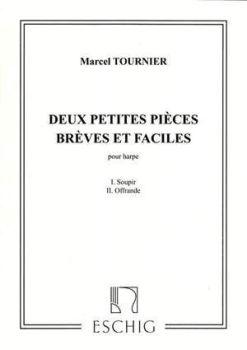 Deux Petites Pieces Breves et Faciles - Marcel Tournier