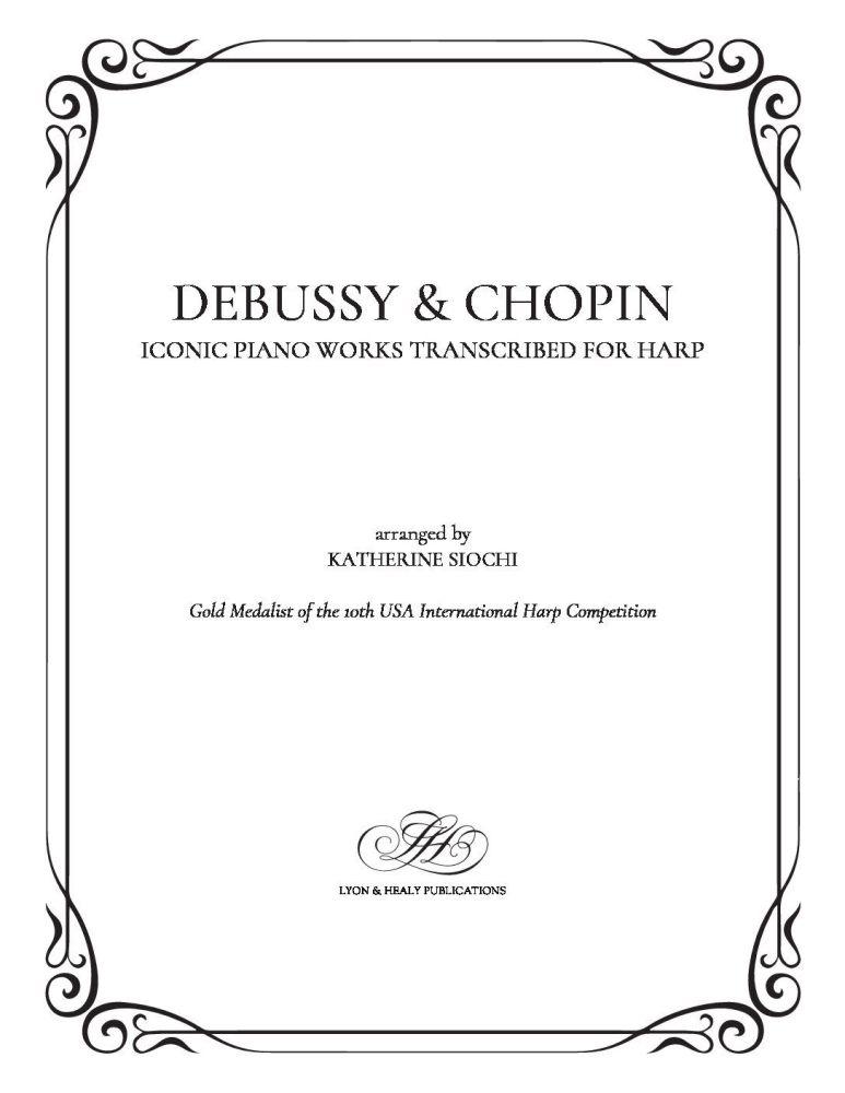 Debussy & Chopin - arr. Katherine Siochi
