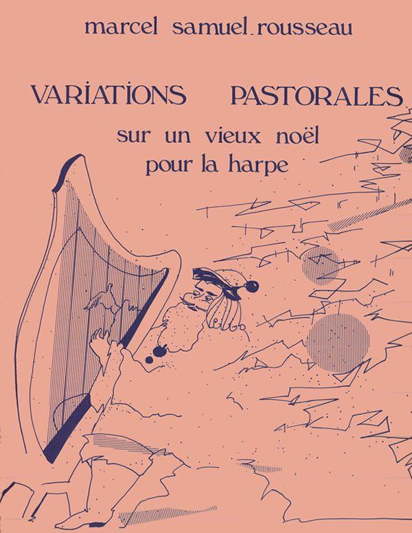 Variations Pastorales sur un vieux noel - Samuel-Rousseau