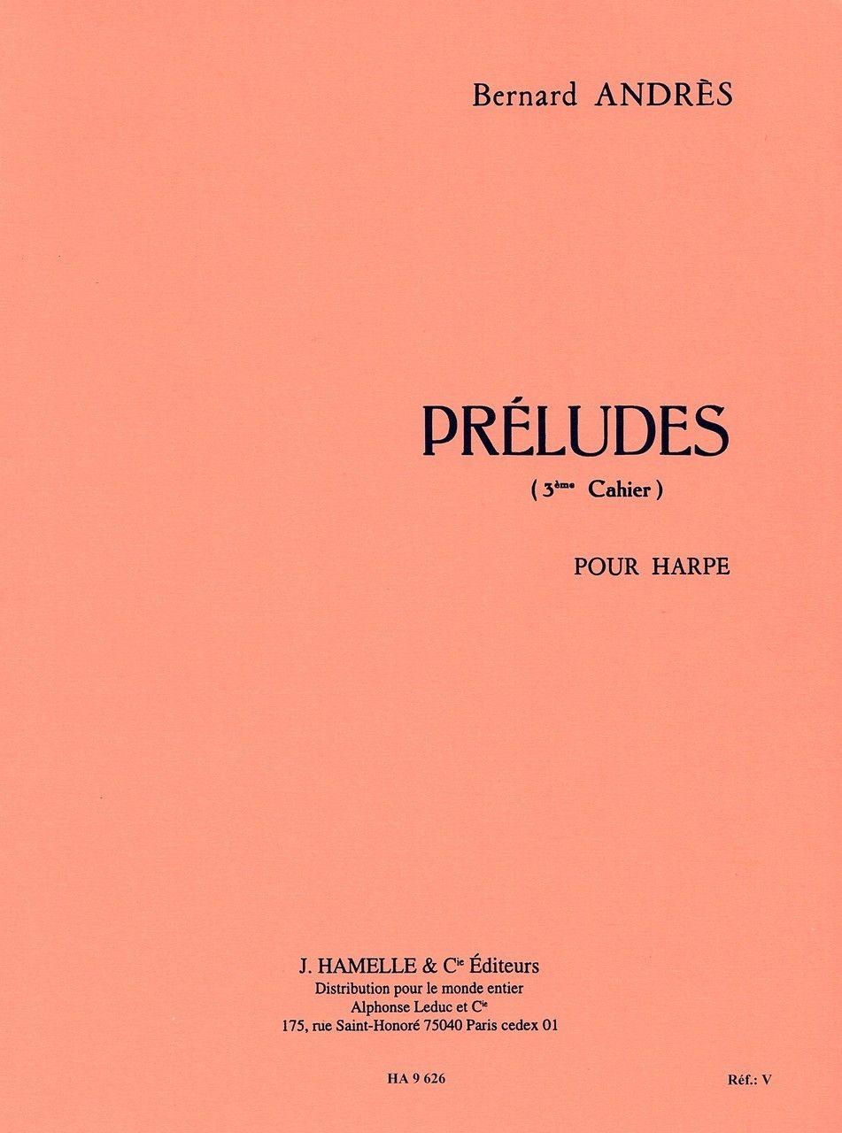 Preludes Book Three - Bernard Andres