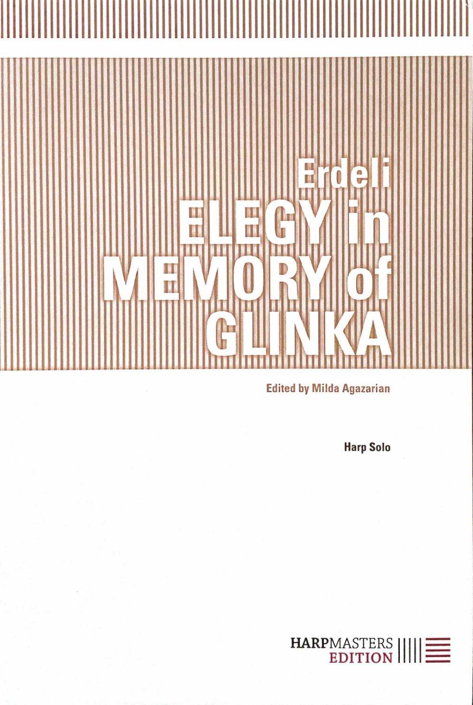 Elegy in Memory of Glinka - Xenia Erdeli