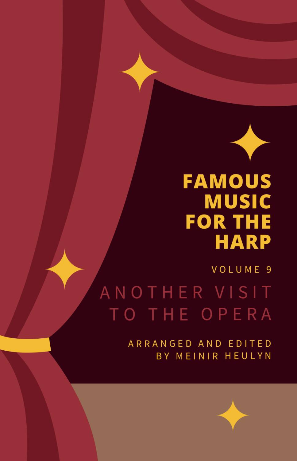 Famous Music for the Harp Volume 9 - Another Visit to the Opera - Arr. Mein