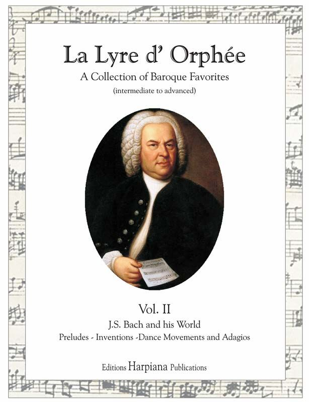 La Lyre d'Orphée Vol. II: J.S. Bach and his World