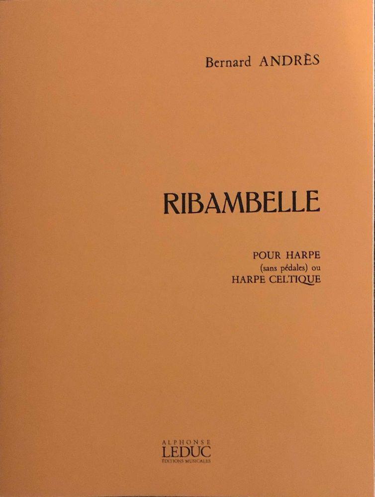 Ribambelle - Bernard Andres