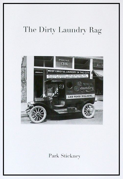 The Dirty Laundry Rag - Park Stickney