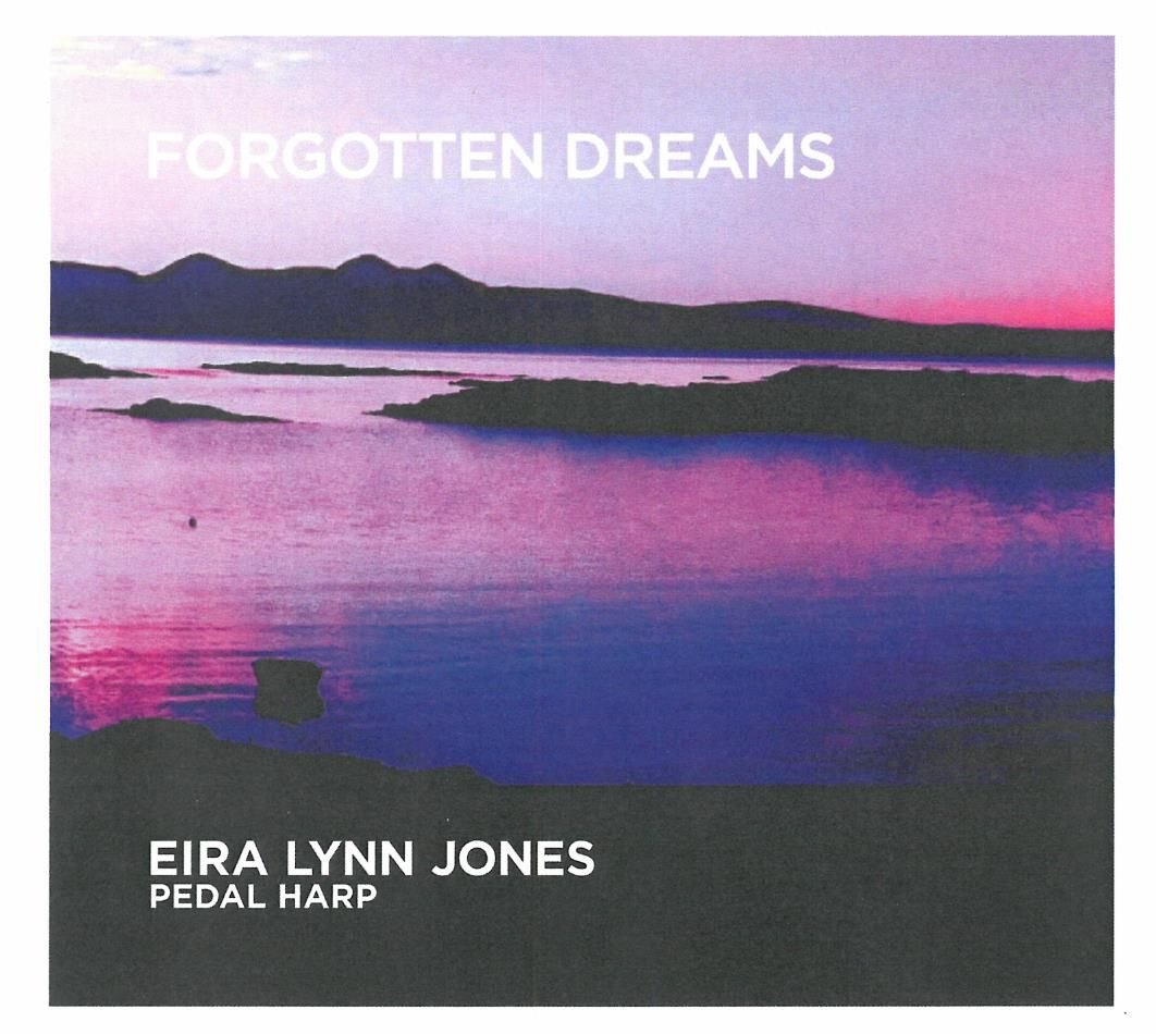 <!-- 006 --> Forgotten Dreams (CD) Eira Lynn Jones