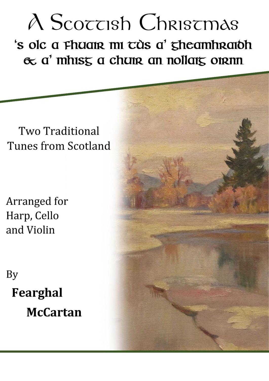 A Scottish Christmas - Trio for Harp, Cello & Violin - Fearghal McCartan (D