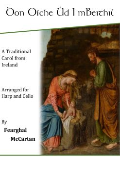 Don Oíche Úd I mBeithil - Harp & Cello - Fearghal McCartan (Digital)