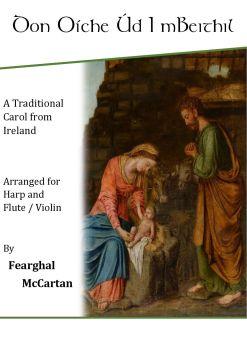 Don Oíche Úd I mBeithil - Harp & Flute or Violin - Fearghal McCartan (Digital)