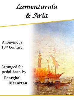 Lamentarola & Aria  - Anon- arr. Fearghal McCartan (Digital)