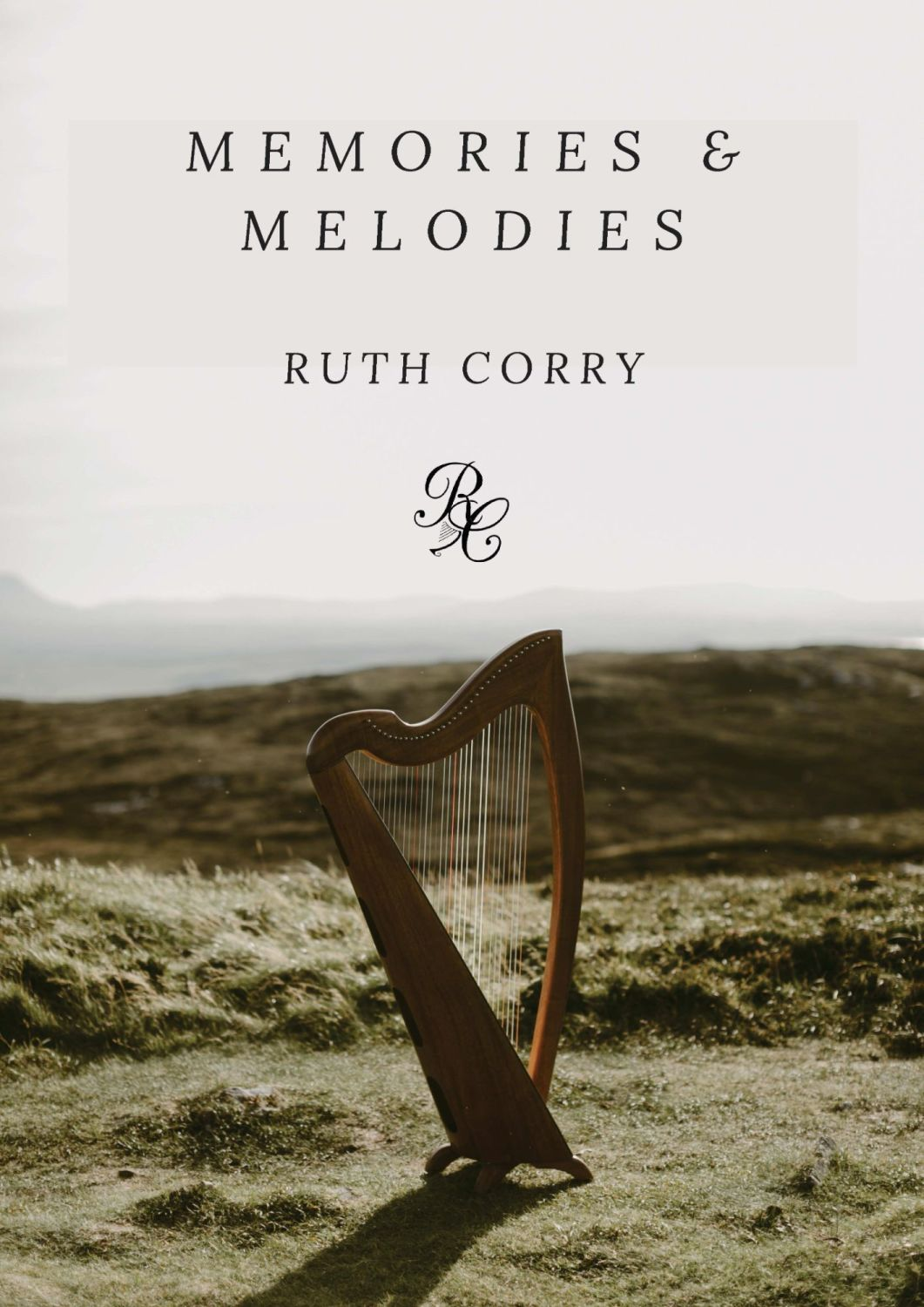 Memories & Melodies - Ruth Corry