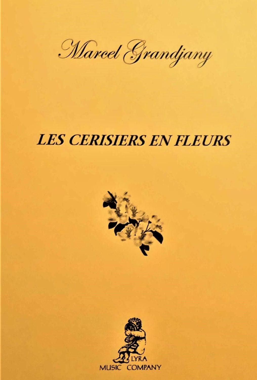 Les Cerisiers en Fleurs Op.41 - Marcel Grandjany