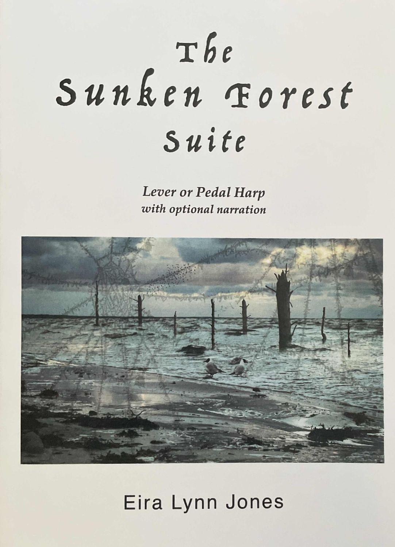 The Sunken Forest Suite - Eira Lynn Jones