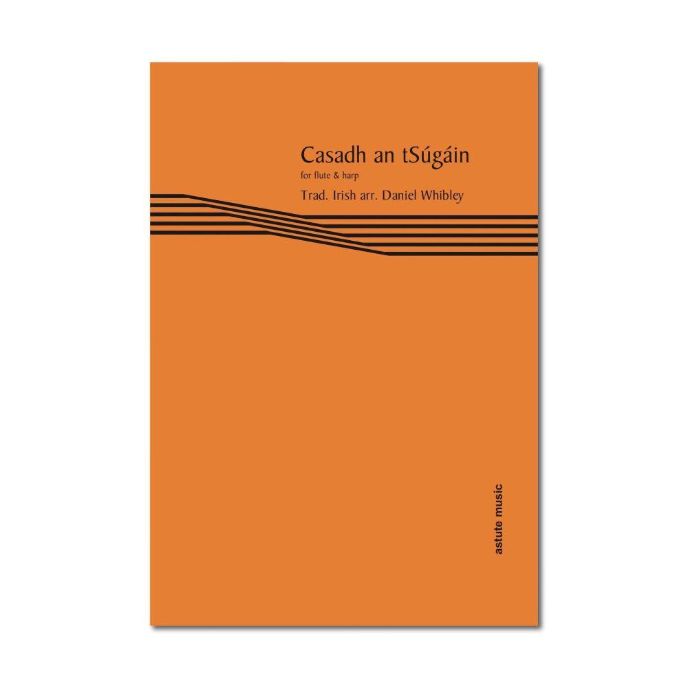 Casadh an tSúgáin - Harp & Flute - Dan Whibley (Digital)