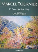 10 Pieces for Solo Harp - Marcel Tournier - edited by Carl Swanson