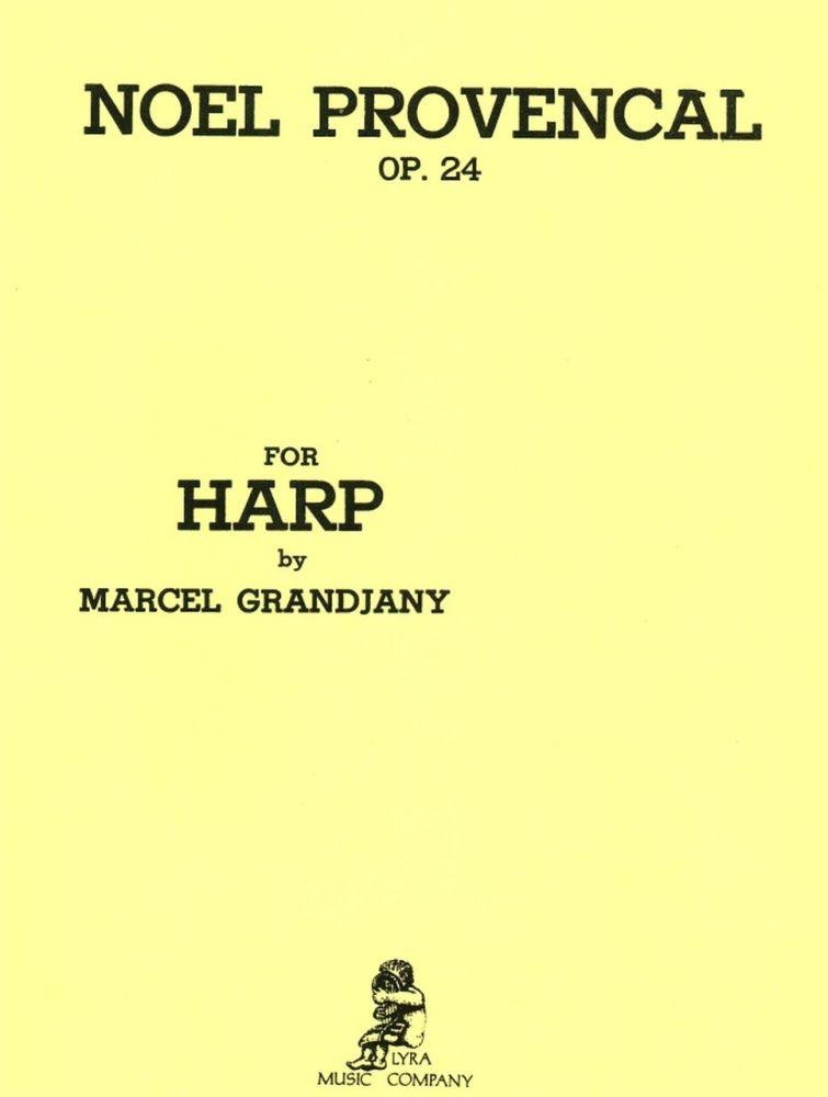 Noel Provencal Op. 24 for Harp - Marcel Grandjany