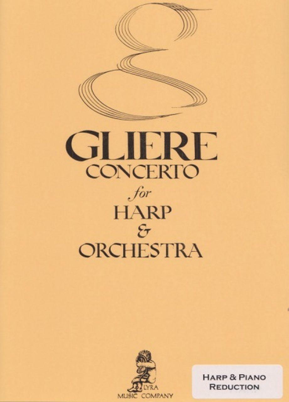 Concerto for Harp & Orchestra - Rheinhold Gliere