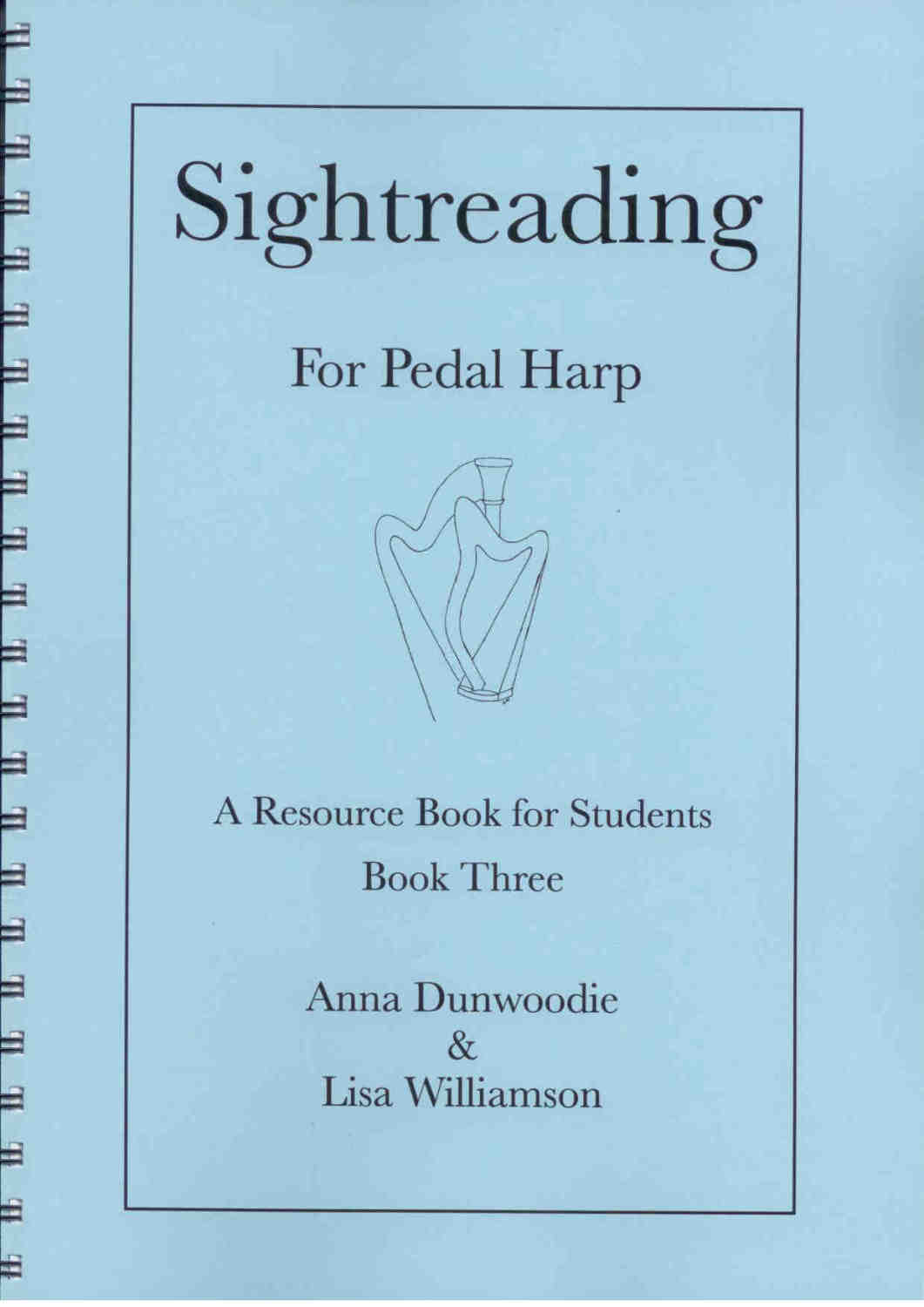 Sightreading for Pedal Harp: Book 3 - A. Dunwoodie, L. Williamson