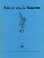 Danses Pour La Dauphine: Pratt, R./Pratt, S.