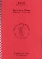 Folio 18: Beginners Choice - Comunn Na Clarsaich (The Clarsach Society)