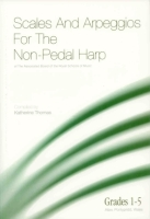 Scales & Arpeggios for the Non-Pedal Harp (Grades 1-5) - Katherine Thomas